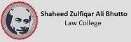 Shaheed Zulfiqar Ali Bhutto Law College SZABLC