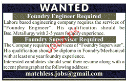 Foundry Engineers and foundry Supervisors Job Opportunity