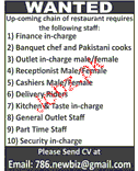 Finance Incharge, Banquet Chef, Pakistani Cook Wanted