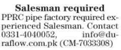 Salesman Required For PPRC Pipe Factory