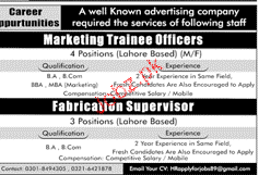 Marketing Trainee Officers and Fabrication Supervisor Wanted