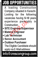Site Engineers / Supervisors, Material Engineers Wanted