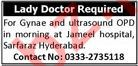 Lady Doctor for Gynae and Ultrasound OPD