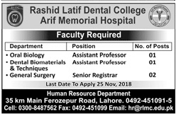 Rashid Latif Dental College  Assistant Professor Jobs 2018