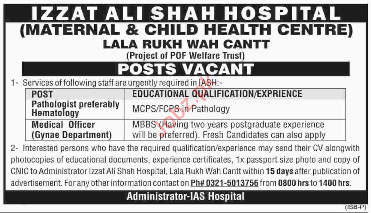 Izzat Ali Shah Hospital Wah Cantt Jobs 2019 for Doctors