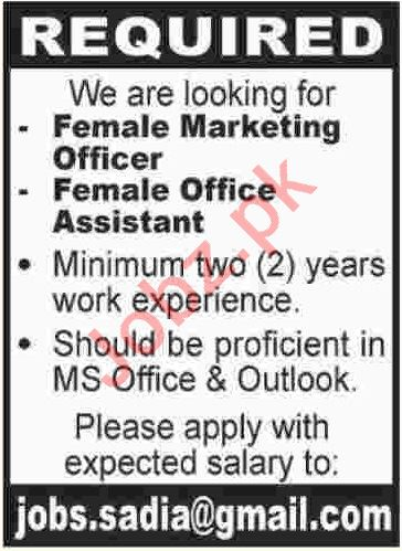Female Marketing Officer & Female Office Assistant Jobs 2019