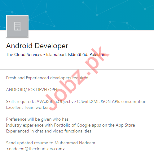 The Cloud Services Job For Android Developer in Islamabad