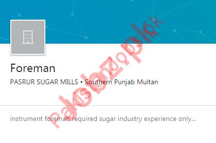 Pasrur Sugar Mills Job For Foreman in Multan