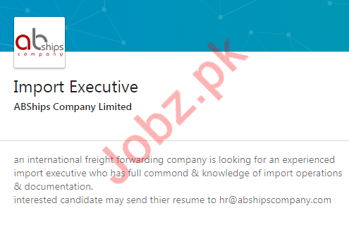 Import Executive Jobs 2020 in ABShips Company Limited