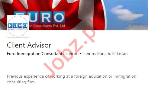Client Advisor Jobs in Euro Immigration Consultants Lahore