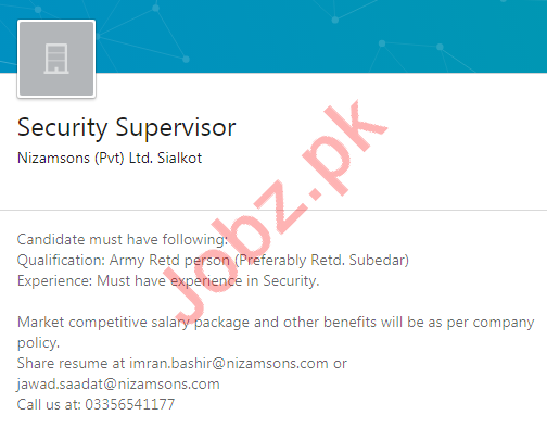 Nizam Sons Sialkot Jobs 2020 for Security Supervisor