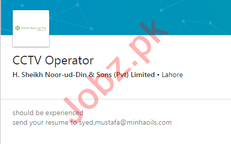 H Sheikh Noor ud Din & Sons Jobs 2020 for CCTV Operator