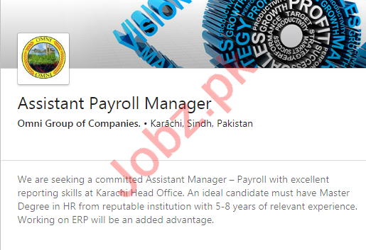 Omni Group of Companies Jobs 2020 for Asst Payroll Manager