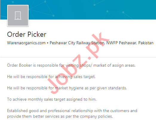 Warena Organics Peshawar Jobs 2020 for Order Picker