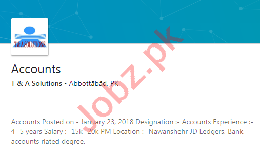 T & A Solutions Abbottabad Jobs 2020 for Accountant
