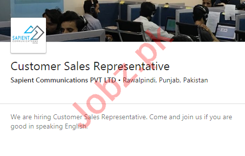 Sapient Communications Rawalpindi Jobs 2020 for CSR