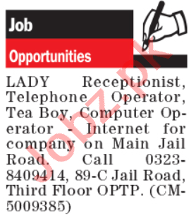 Lady Receptionist & Telephone Operator Jobs 2020 in Lahore