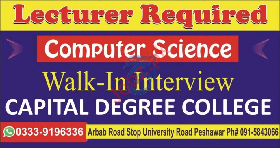 Capital Degree College Peshawar Jobs Interview 2020 Lecturer