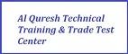 Al Quresh Technical Training & Trade Test Center