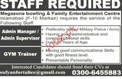 Admin Manager, Admin Supervisor and Gym Trainer Wanted