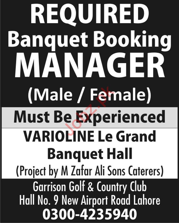 Varioline Le Grand Banquet Hall Lahore Jobs Booking Manager