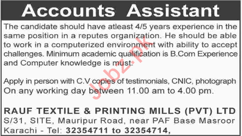 Accounts Assistant for Rauf Textile & Printing Mills PVT LTD