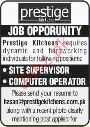 Prestige Kitchen Site Supervisor & Computer Operator Jobs