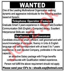 Telephone Operator & Draftsman jobs in Multinational Company