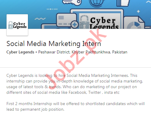 Cyber Legends Peshawar Jobs Social Media Marketing Intern