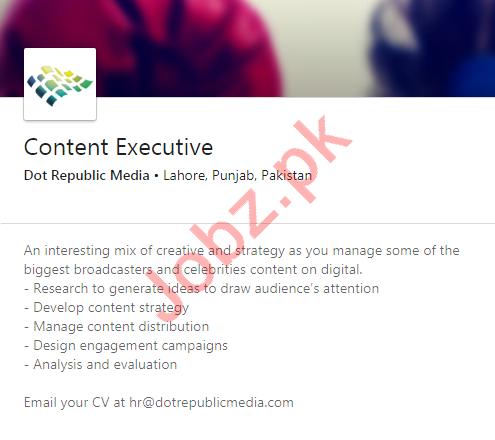 Dot Republic Media Lahore Jobs 2020 for Content Executive