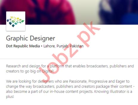Dot Republic Media Lahore Jobs 2020 for Graphic Designer