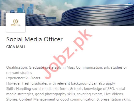 Giga Mall Islamabad Jobs 2020 for Social Media Officer