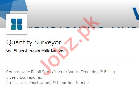 Gul Ahmed Textile Mills Jobs 2020 for Quantity Surveyor