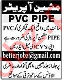 PVC Pipe Machine Operator Jobs 2021 in Karachi